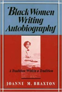 Black Women Writing Autobiography: A Tradition Within a Tradition (1989)