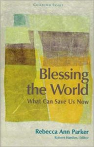 Blessing the World: What Can Save Us Now (2006)