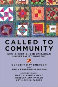 Called to Community: New Directions in Unitarian Universalist Ministry (2013)