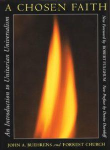 A Chosen Faith: An Introduction to Unitarian Universalism (Boston: Beacon Press, 1994)