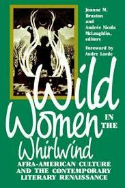 Wild Women in the Whirlwind: Afro-American Culture and the Contemporary Literary Renaissance (1990)